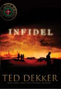 Infidel by Ted Dekker