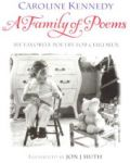 Family of Poems by Caroline Kennedy