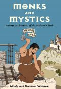 Monks and Mystics by Mindy Withrow
