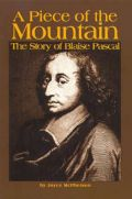 Piece of the Mountain - Blaise Pascal