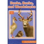 Ducks Bucks Woodchucks