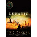 Lunatic by Ted Dekker