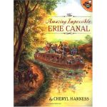 Amazing Impossible Erie Canal by Cheryl Harness