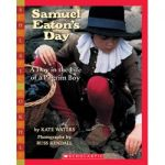 Samuel Eatons Day by Kate Waters