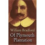 Of Plimoth Plantation by Bradford