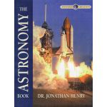 The Astronomy Book (Wonders of Creation)