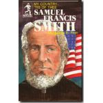 Samuel F Smith (Sower Series)