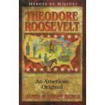 Theodore Roosevelt: An American Original (YWAM) by Janet Benge