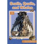 Snails Quails Whales
