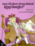 Cant You Make Them Behave, King George?