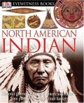 DK Eyewitness North American Indian