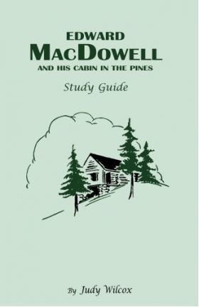 Edward MacDowell Study Guide