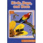 Birds Bugs Bees