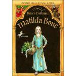 Matilda Bone by Karen Cushman