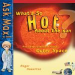 What's So Hot About the Sun