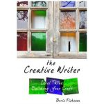 The Creative Writer Level 3: Building Your Craft