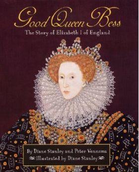 Good Queen Bess by Diane Stanley