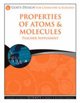 Properties of Atoms and Molecules Teachers