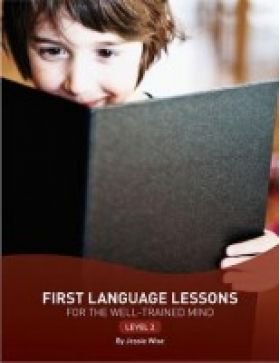 First Language Lessons 2 by Jessie Wise