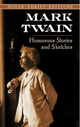 Mark Twain Humorous Stories and Sketches